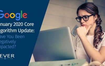 Google January 2020 Core Algorithm Update: Have You Been Negatively Impacted?