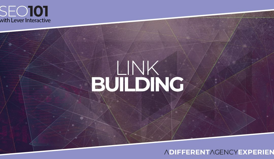 SEO101: Link Building
