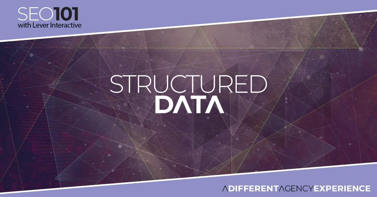 SEO 101: Structured Data