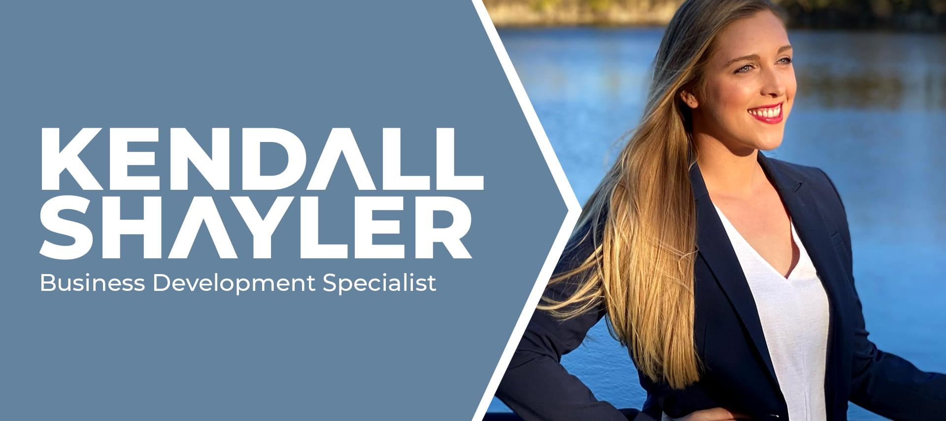 Kendall Shayler - Business Development